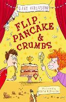 Flip, Pancake and Crumbs