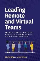 Leading Remote and Virtual Teams: Managing yourself and other in Remote and Hybrid teams or when working from home (Paperback)