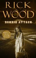 Zombie Attack - Chronicles of the Infected 1 (Paperback)