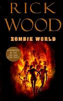 Zombie World - Chronicles of the Infected 3 (Paperback)