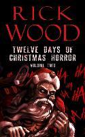 Twelve Days of Christmas Horror Volume Two (Paperback)