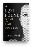 Lost and Found: Near or Far: A Modern Day Love Story - A Whole New World (Paperback)