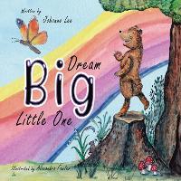 Dream Big Little One (Paperback)
