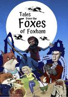 Tales from The Foxes of Foxham: Tales Trilogy (Paperback)