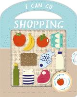 I Can Go Shopping - Real-life Play (Board book)