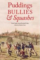 Puddings, Bullies and Squashes