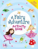 A Fairy Adventure Activity Book (Paperback)