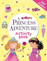 A Princess Adventure Activity Book (Paperback)