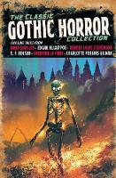 The Classic Gothic Horror Collection - Arcturus Retro Classics (Hardback)
