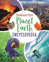 Children's First Planet Earth Encyclopedia - Arcturus First Encyclopedias (Hardback)