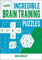 Incredible Brain Training Puzzles - Ingenious Puzzles (Paperback)