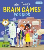 Alan Turing's Brain Games for Kids (Paperback)
