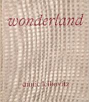 Annie Leibovitz: Wonderland (Hardback)