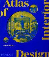 Atlas of Interior Design (Hardback)