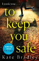 To Keep You Safe (Paperback)