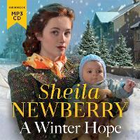 A Winter Hope: A heartwarming World War II saga (CD-Audio)