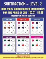 Kindergarten Number Workbook (Kindergarten Subtraction/taking away Level 2): 30 full color preschool/kindergarten subtraction worksheets (includes 8 printable kindergarten PDF books worth $60.71) - Kindergarten Number Workbook 11 (Paperback)