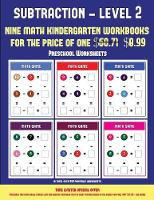 Preschool Worksheets (Kindergarten Subtraction/taking away Level 2): 30 full color preschool/kindergarten subtraction worksheets (includes 8 printable kindergarten PDF books worth $60.71) - Preschool Worksheets 11 (Paperback)