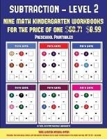 Preschool Printables (Kindergarten Subtraction/taking away Level 2): 30 full color preschool/kindergarten subtraction worksheets (includes 8 printable kindergarten PDF books worth $60.71) - Preschool Printables 11 (Paperback)