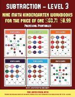 Preschool Printables (Kindergarten Subtraction/Taking Away Level 3): 30 full color preschool/kindergarten subtraction worksheets (includes 8 printable kindergarten PDF books worth $60.71) - Preschool Printables 12 (Paperback)
