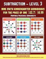 Printable Preschool Worksheets (Kindergarten Subtraction/Taking Away Level 3): 30 full color preschool/kindergarten subtraction worksheets (includes 8 printable kindergarten PDF books worth $60.71) - Printable Preschool Worksheets 12 (Paperback)