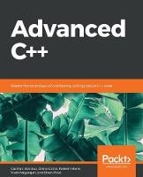 Advanced C++: Write robust C++ code so fast they will think you cheated (Paperback)