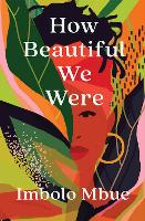 How Beautiful We Were (Paperback)
