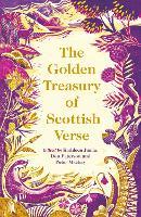 The Golden Treasury of Scottish Verse (Hardback)