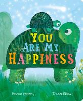 You are My Happiness (Board book)
