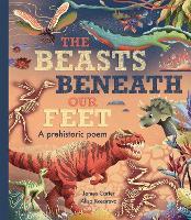 The Beasts Beneath Our Feet (Hardback)