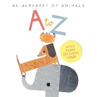 A to Z: an Alphabet of Animals (Board book)