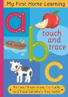 Touch and Trace ABC: Run your fingers along the tracks and trace the setters they make - Touch and Trace (Board book)