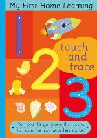 Touch and Trace 123: Run your fingers along the tracks and trace the letters they make - Touch and Trace (Board book)