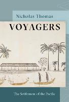 Voyagers: The Settlement of the Pacific (Hardback)