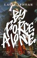 By Force Alone (Paperback)