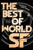 The Best of World SF: Volume 1 (Paperback)