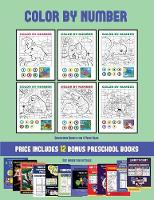 Education Books for 4 Year Olds (Color by Number): 20 printable color by number worksheets for preschool/kindergarten children. The price of this book includes 12 printable PDF kindergarten/preschool workbooks - Education Books for 4 Year Olds 37 (Paperback)