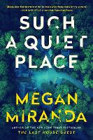 Such a Quiet Place (Hardback)