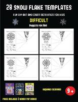 Projects for Kids (28 snowflake templates - Fun DIY art and craft activities for kids - Difficult): Arts and Crafts for Kids - Projects for Kids 39 (Paperback)