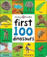 First 100 Dinosaurs - First 100 Soft To Touch (Board book)