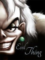 Disney Classics 101 Dalmatians: Evil Thing - Villain Tales (Paperback)