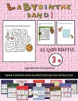 Labyrinthe fur Kinder (Labyrinthe - Band 1): 25 vollfarbig bedruckbare Labyrinth-Arbeitsblatter fur Vorschul-/Kindergartenkinder - Labyrinthe Fur Kinder 23 (Paperback)