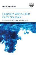 Corporate White-Collar Crime Scandals: Detection, Investigation, Reconstruction (Hardback)