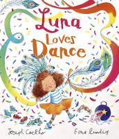 Luna Loves Dance - Luna Loves... (Hardback)