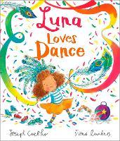 Luna Loves Dance - Luna Loves... (Paperback)