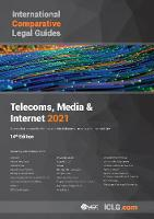 International Comparative Legal Guide - Telecoms, Media & Internet 2021 2021 - The International Comparative Legal Guide Series 14 (Paperback)
