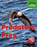 Foxton Primary Science: Predators and Prey (Lower KS2 Science)