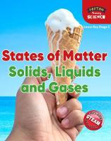 Foxton Primary Science: States of Matter: Solids, Liquids and Gases (Lower KS2 Science)