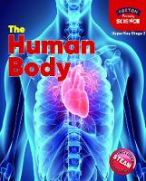 Foxton Primary Science: The Human Body (Upper KS2 Science)
