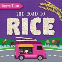 The Road to Rice - Drive Thru (Hardback)